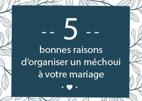 5 bonnes raisons repas mechoui mariage - Mobigrill
